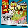 Olchi-Detektive - Gefährliche Träume, Audio-CD