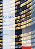 Conto, Realschule Bayern, Ausgabe 2015: 8. Jahrgangsstufe, Wahlpflichtfächergruppe II, Arbeitsheft