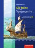 Die Reise in die Vergangenheit, Differenzierende Ausgabe Baden-Württemberg 2015: 7./8. Schuljahr, Schülerband; Bd.2
