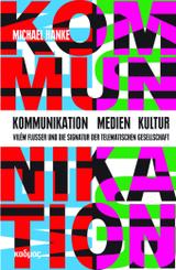 Kommunikation - Medien - Kultur