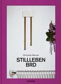 Christian Werner - Stillleben BRD