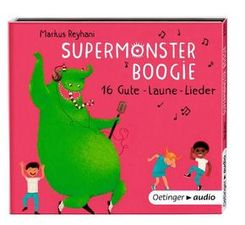 Supermonster-Boogie -  16 Gute Laune-Lieder, Audio-CD