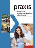 Praxis WBS, Differenzierende Ausgabe 2016 für Baden-Württemberg: 7./8. Schuljahr, Schülerband; Bd.1