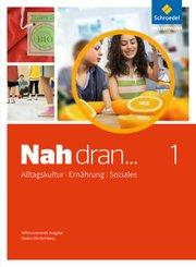 Nah dran..., Differenzierende Ausgabe Baden-Württemberg (2016): 7./8.Schuljahr, Schülerband