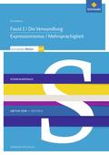 Schroedel Abitur 2018, Ausgabe für Nordrhein-Westfalen: Grundkurs: Faust I / Die Verwandlung / Expressionismus / Mehrsprachigkeit
