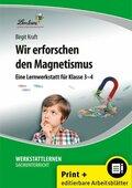 Wir erforschen den Magnetismus, m. CD-ROM
