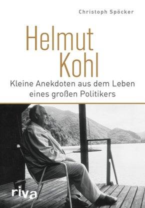 Helmut Kohl - Kleine Anekdoten aus dem Leben eines großen Politikers