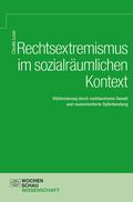 Rechtsextremismus im sozialräumlichen Kontext