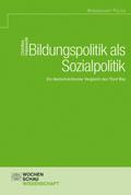 Bildungpolitik als Sozialpolitik