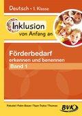 Inklusion von Anfang an - Deutsch: Förderbedarf erkennen und benennen - Bd.1