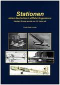 Stationen eines deutschen Luftfahrt-Ingenieurs