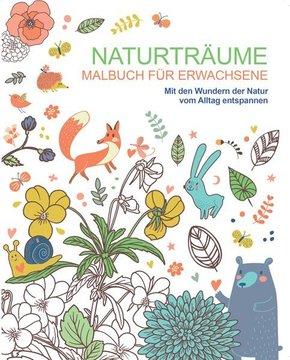 Malbuch für Erwachsene: Naturträume