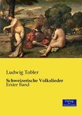 Schweizerische Volkslieder - Bd.1