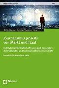 Journalismus jenseits von Markt und Staat