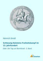 Schleswig-Holsteins Freiheitskampf im 13. Jahrhundert