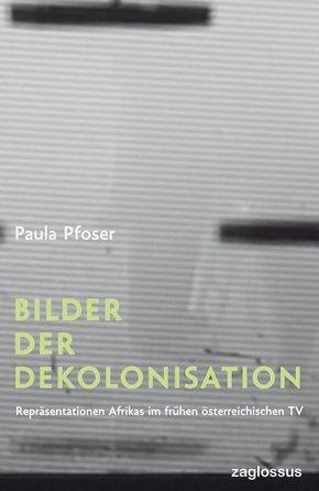 Bilder der Dekolonisation