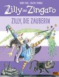 Zilly und Zingaro - Zilly, die Zauberin