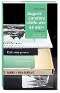 "August Sanders ""Köln wie es war"""