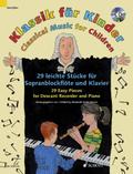 Klassik für Kinder, Sopranblockflöte und Klavier, m. Audio-CD