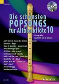 Die schönsten Popsongs für Alt-Blockflöte, m. Audio-CD - Bd.10