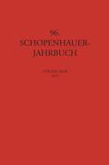 Schopenhauer Jahrbuch: Schopenhauer Jahrbuch für das Jahr 2015; Bd.96