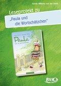 """Leseprojekt zu """"Paula und die Wort-Schätzchen"""""""