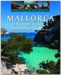Reisen & Erleben: Mallorca und Menorca