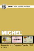 MICHEL Zeppelin und Flugpost Spezial 2017