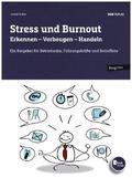 Stress und Burnout. Erkennen - Vorbeugen - Handeln