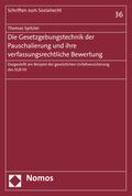 Die Gesetzgebungstechnik der Pauschalierung und ihre verfassungsrechtliche Bewertung