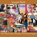 Von Kiew nach Moskau - Reisereportagen, Audio-CD