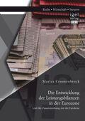Die Entwicklung der Leistungsbilanzen in der Eurozone und der Zusammenhang mit der Eurokrise