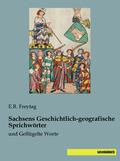 Sachsens Geschichtlich-geografische Sprichwörter