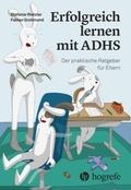 Erfolgreich lernen mit ADHS