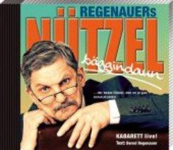 Regenauers Nützel bäggindaun, Audio-CD