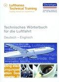 Technisches Wörterbuch für die Luftfahrt - Deutsch-Englisch