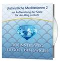 Urchristliche Meditationen, 12 Audio-CDs - Tl.2