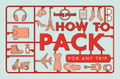Lonely Planet How to Pack for Any Trip