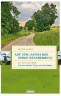 Auf dem Jakobsweg durch Brandenburg - Bd.1