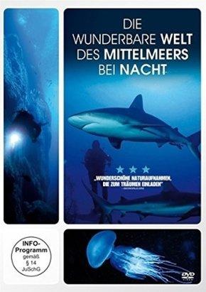 Die Wunderbare Welt des Mittelmeers bei Nacht, 1 DVD