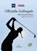 Offizielle Golfregeln - Gültig ab Januar 2016