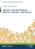 Inklusion in der Berufsbildung: Befunde - Konzepte - Diskussionen