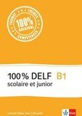 100% DELF scolaire et junior: B1 - Livre de l'élève, m. 4 Audio-CDs