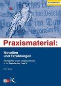 Praxismaterial: Novellen und Erzählungen
