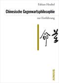 Chinesische Gegenwartsphilosophie zur Einführung