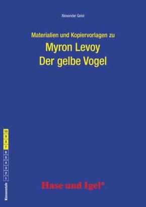 Materialien und Kopiervorlagen zu Myron Levoy: Der gelbe Vogel