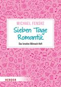 Sieben Tage Romantik