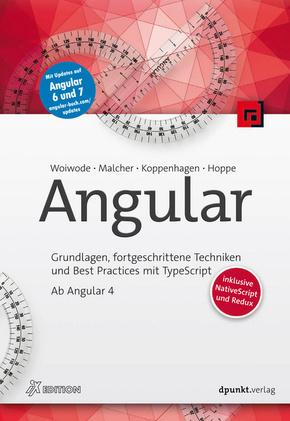 Angular - Grundlagen, fortgeschrittene Techniken und Best Practices