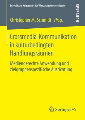 Crossmedia-Kommunikation in kulturbedingten Handlungsräumen