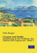 Cézanne und Hodler, 2 Tle.